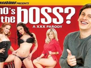 Who\'s The Boss? - A XXX Parody
