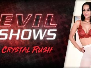 Evil Shows - Crystal Rush