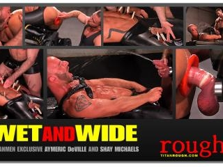 Wet and Wide: Scene 2: Aymeric DeVille & Shay Mich