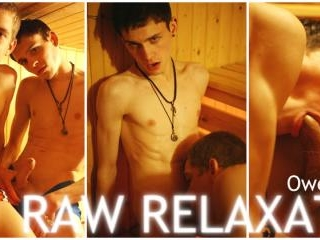Raw Relaxation - Scene 2 - Owen and Aaron