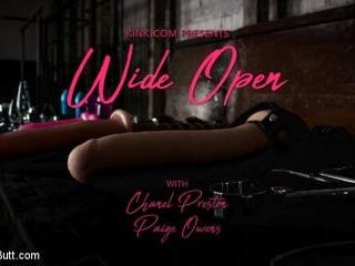 Wide Open: Chanel Preston Stretches Out Paige Owen