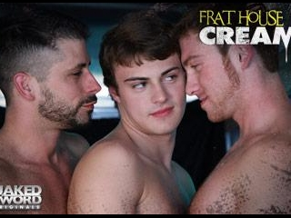 Frat House Cream Episode 2: Truck Load - NakedSwor
