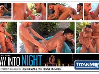 Day Into Night: Scene 1: Hunter Marx & Rogan Richa