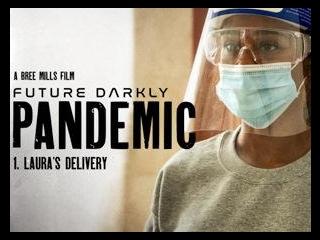 Future Darkly: Pandemic - Laura\'s Delivery