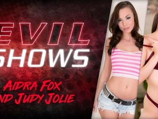 Evil Shows - Aidra Fox & Judy Jolie