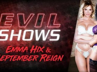 Evil Shows - Emma Hix & September Reign