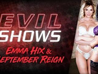Evil Shows - Emma Hix & September Reign